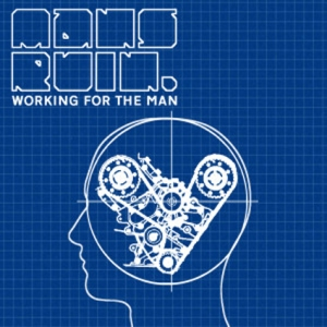 mans-ruin-working-for-the-man-ep