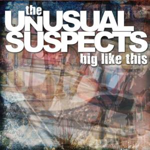 the-unusual-suspects-big-like-this